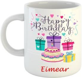 Dream web Happy Birthday Eimear Ceramic Mug(350 ml)