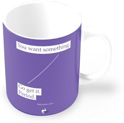 Thinkpot You Want Something. Go Get it - Will Smith Ceramic Mug