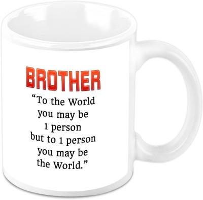 HomeSoGood Raksha Bandhan Gifts - Brother You Are My World Ceramic Mug