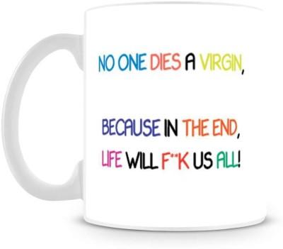 Saledart Mg326-No One Dies A Virgin Ceramic Mug