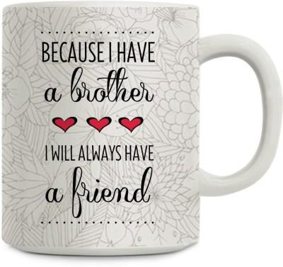Gifts By Meeta Like Brother Like Friend Ceramic Mug
