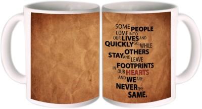 Shopkeeda Some People Come Into Our Lives Ceramic Mug