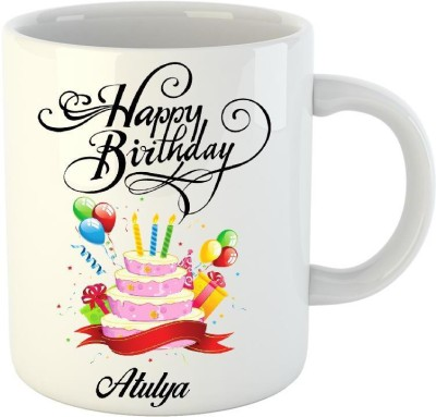 Huppme Happy Birthday Atulya White  (350 ml) Ceramic Mug