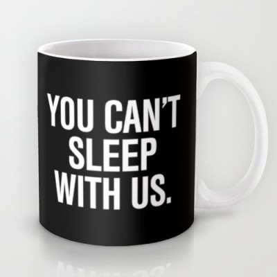 Astrode You Can,T Sleep With Us Mean Girls Pillow Ceramic Mug