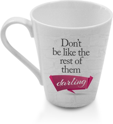 Hot Muggs Chic  - Don,t be like the rest of them Ceramic Mug