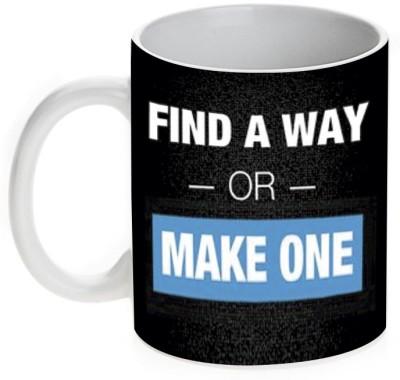 Mugwala Find A Way or Make One Ceramic Mug