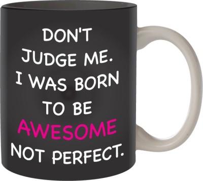 Nourish Don,t Judge Me Ceramic Mug