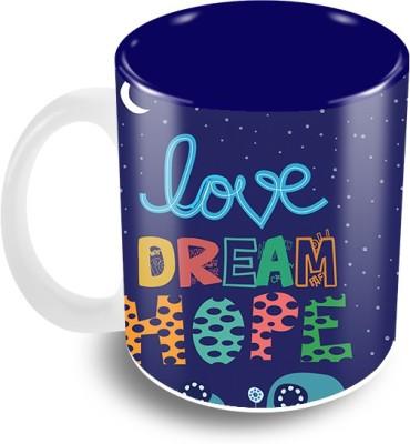 Thecrazyme Love Dream Hope Ceramic Mug