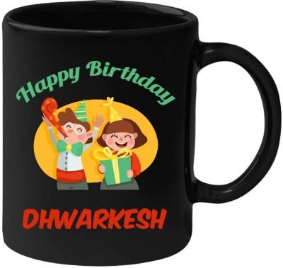 HuppmeGift Happy Birthday Dhwarkesh Black  (350 ml) Ceramic Mug