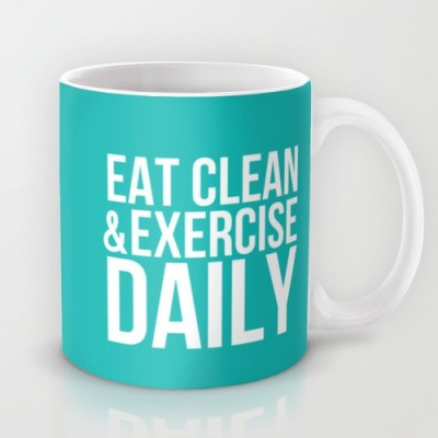 Astrode Eat Clean And Exercise Daily Ceramic Mug