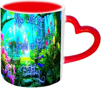 Jiya Creation1 Now Wish Your Friends on thein Birthday Multicolor Ceramic Mug
