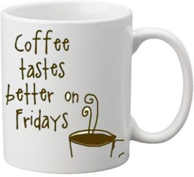 Awwsme Coffee Taste Better on Fridays coffee Ceramic Mug