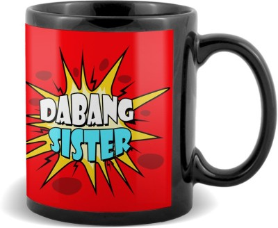 Sky Trends Dabang Sister Black coffee  Ceramic Mug