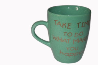 MGPLifestyle Take Time to do what makes you Happy Quote  in Sea Green Color Ceramic Mug
