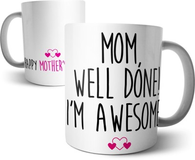 Chiraiyaa Happy Mothers Day - Mom, well done. I,m Awesome. Typography heart Ceramic Mug