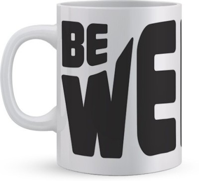 Utpatang Be Weird Ceramic Mug
