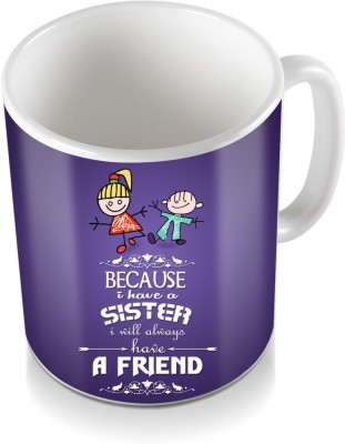 SKY TRENDS GIFT Because I have A Sister I Will Always Purple Designing Color Shade Gifts For Rakshabandhan Coffee Ceramic Mug