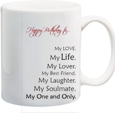 Awwsme Happy Birthday My Love My Life Bone China Mug