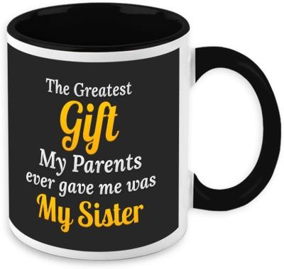 HomeSoGood My Sister My Greatest Gift Ceramic Mug