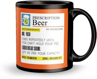 posterchacha Prescription Beer  For Patient Name Yash For Gift And Self Use Ceramic Mug