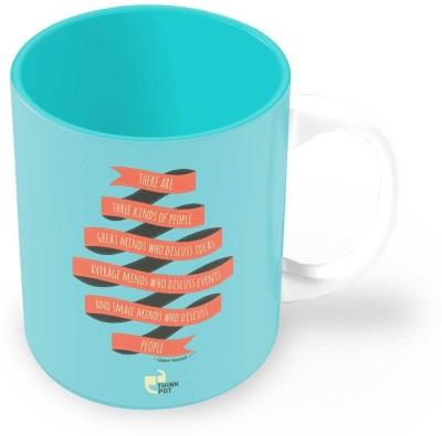 Thinkpot There are Three Kinds of People - Eleanor Roosevelt Ceramic Mug