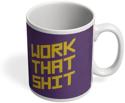 PosterGuy Work That Shit (Purple) Work,Shit,Line,Oneliners Ceramic Mug