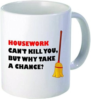 Rikki Knight LLC Knight Housework can,t Kill Quote 11 oz Ceramic Coffee  Cup Ceramic Mug
