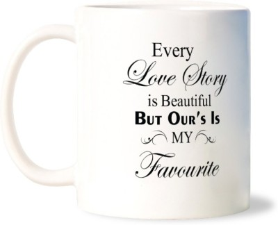 Lovely Collection Our Love Story is Best Ceramic Mug