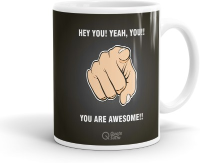 QuoteSutra You Are Awesome Inspiring Coffee  Ceramic Mug