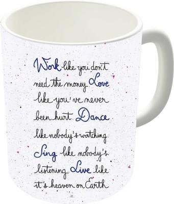 The Fappy Store Live Like It,S Heaven On Earth Ceramic Mug