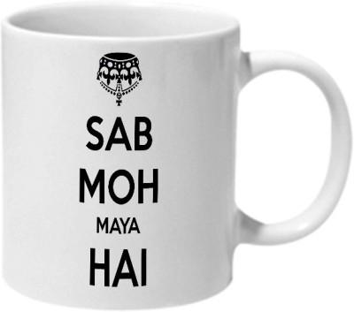 Mooch Wale Sab Moh Maya Hai Typo Ceramic Mug