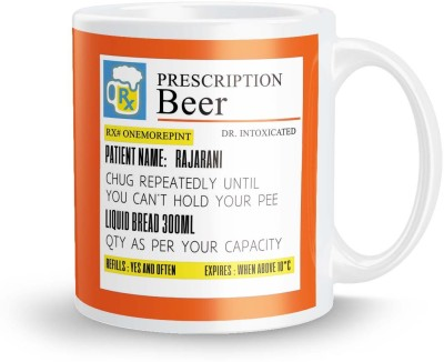 posterchacha Prescription Beer  For Patient Name Rajarani For Gift And Self Use Ceramic Mug