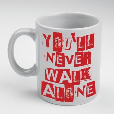 Prokyde Prokyde YOU WILL NEVER WALK ALONE  Ceramic Mug