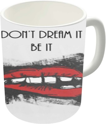 Dreambolic Dont Dream It Be It Ceramic Coffee Ceramic Mug