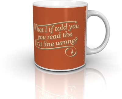 Bcreative What If I Told You You Read The First Line Wrong (Officially Licensed) Ceramic Mug