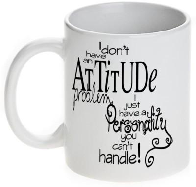 Mugwala I have Personality You can,t Handle Ceramic Mug