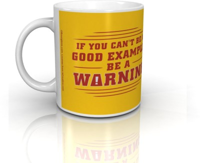 Bcreative If You Can,t Be A Good Example Be A Warning (Officially Licensed) Ceramic Mug