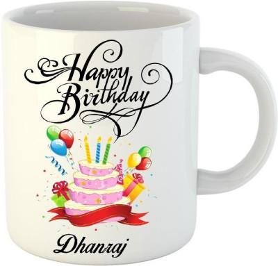 HuppmeGift Happy Birthday Dhanraj White  (350 ml) Ceramic Mug