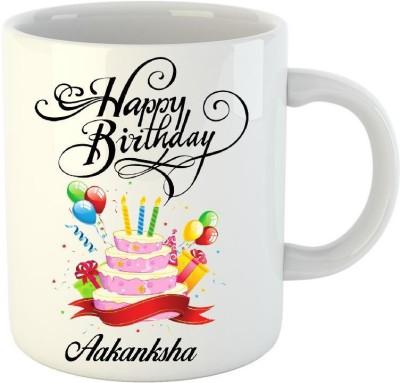 HuppmeGift Happy Birthday Aakanksha White  (350 ml) Ceramic Mug
