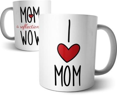 Chiraiyaa Happy Mothers Day - I Love Mom. Wow reflection. Typography Ceramic Mug