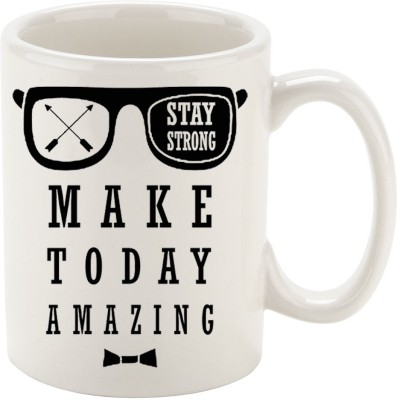 Oh Fish STAY STRONG & MAKE TODAY AMAZING GRAPHIC PRINTED COFFEE Ceramic Mug