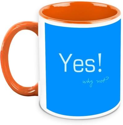 HomeSoGood Yes Why Not Quote Ceramic Mug