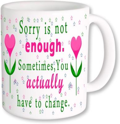 A Plus Sorry is not enough 03.jpg Ceramic Mug
