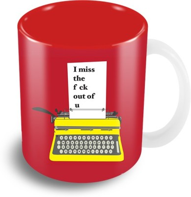 Thecrazyme I Miss The F Out Of You Ceramic Mug
