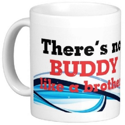 Easyhome No Buddy Like My Brother Ceramic Mug