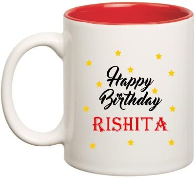 HuppmeGift Happy Birthday Rishita Inner Red Ceramic  (350ml) Ceramic Mug