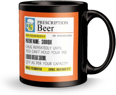 posterchacha  Prescription Beer  For Patient Name Siddique For Gift And Self Use Ceramic Mug