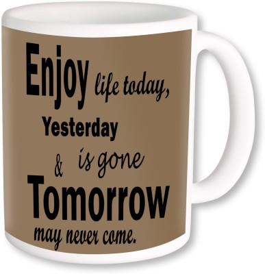 A Plus Enjoy Tomorrow.jpg Ceramic Mug