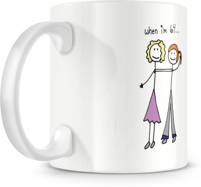 posterchacha When I Am 64 I,ll Still Be Together With My Girlfriend White Tea And Coffee For Gift Use For Girlfriend And Loved One Bone China Mug