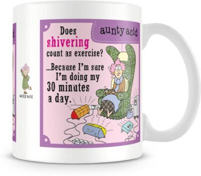 Tashanstreet Aunty Acid Does Shivering Count As Exercise Ceramic Mug